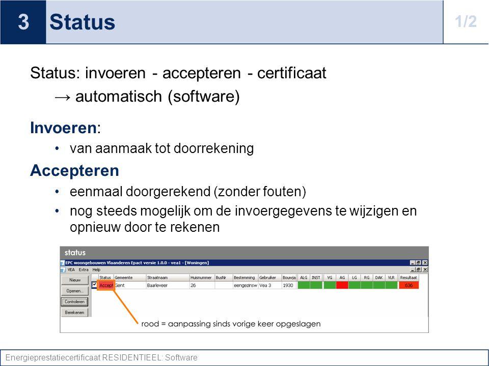 3 Status 1/2 Status: invoeren - accepteren - certificaat