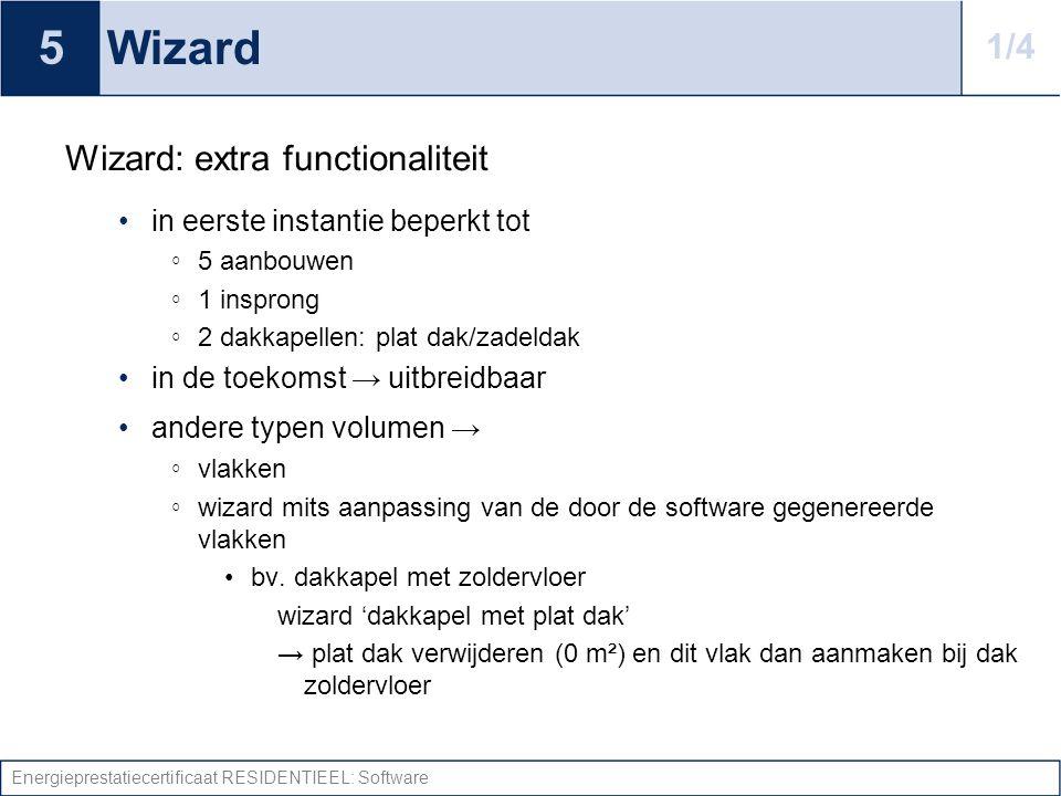 5 Wizard 1/4 Wizard: extra functionaliteit