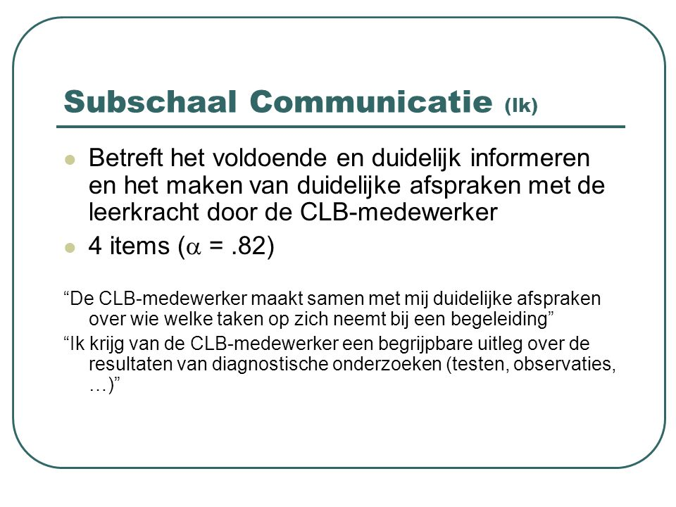 Subschaal Communicatie (lk)