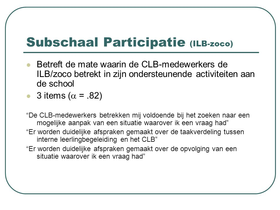 Subschaal Participatie (ILB-zoco)