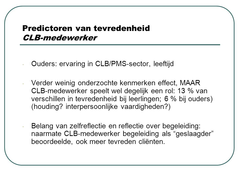 Predictoren van tevredenheid CLB-medewerker