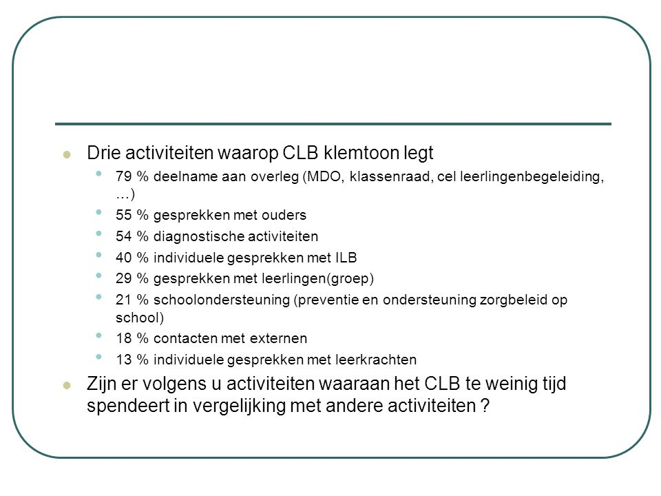 Drie activiteiten waarop CLB klemtoon legt