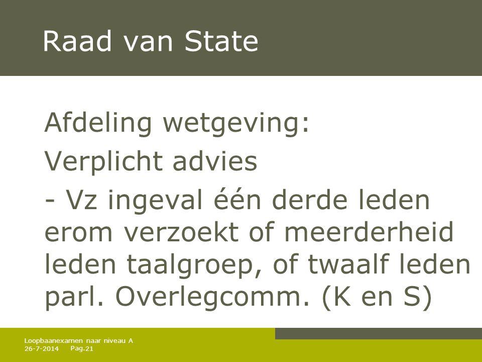Raad van State Afdeling wetgeving: Verplicht advies