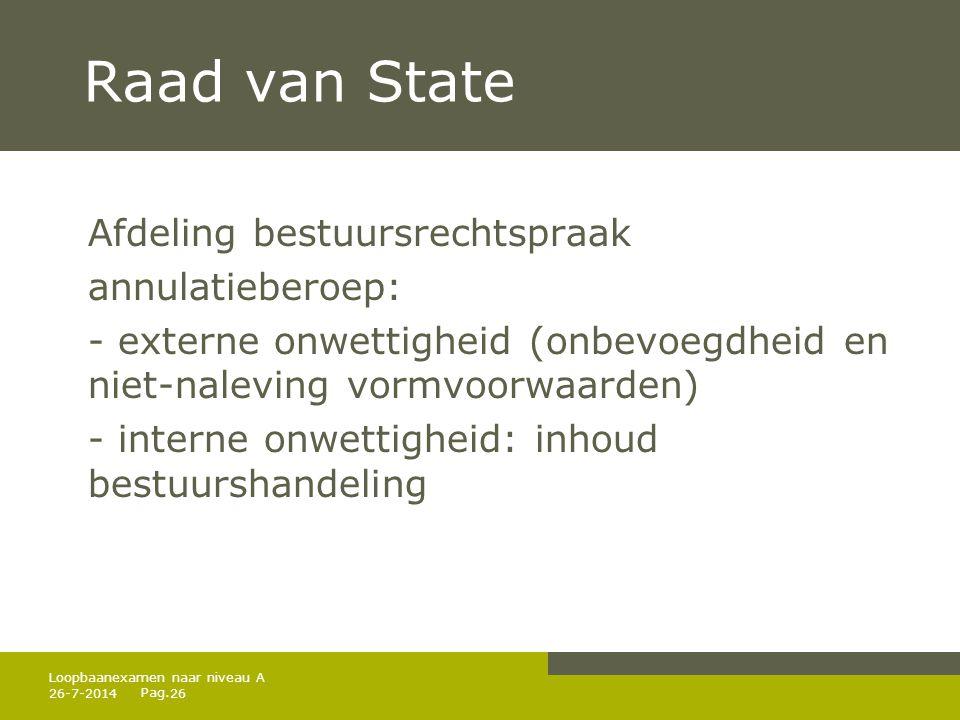 Raad van State Afdeling bestuursrechtspraak annulatieberoep: