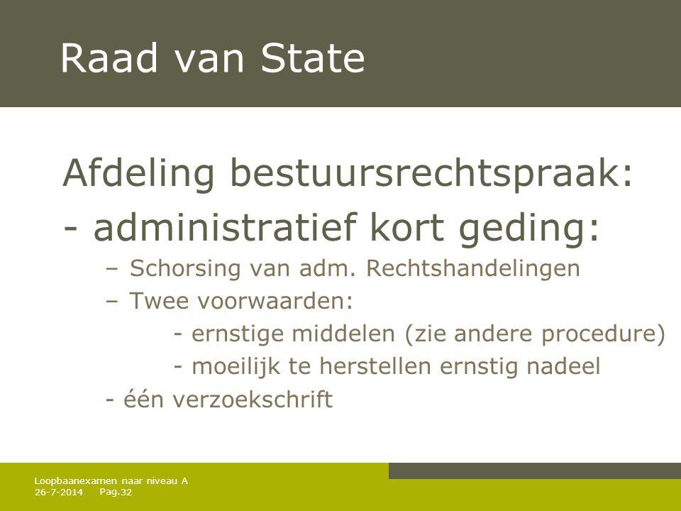 Raad van State Afdeling bestuursrechtspraak: