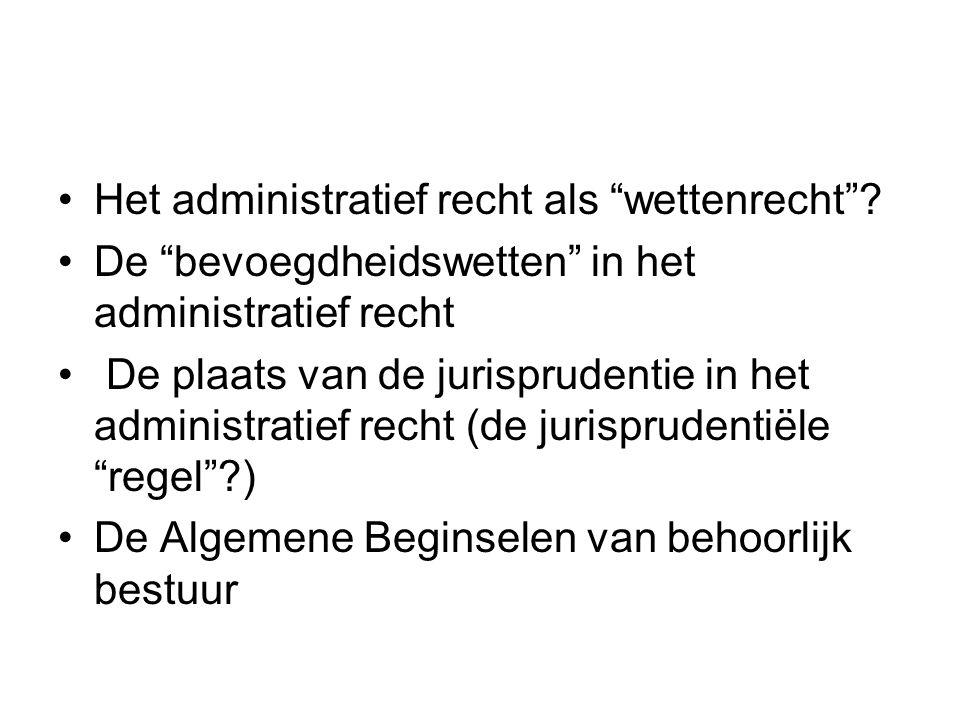 Het administratief recht als wettenrecht