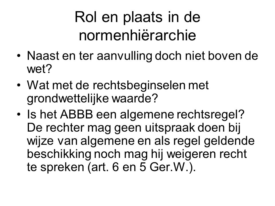 Rol en plaats in de normenhiërarchie