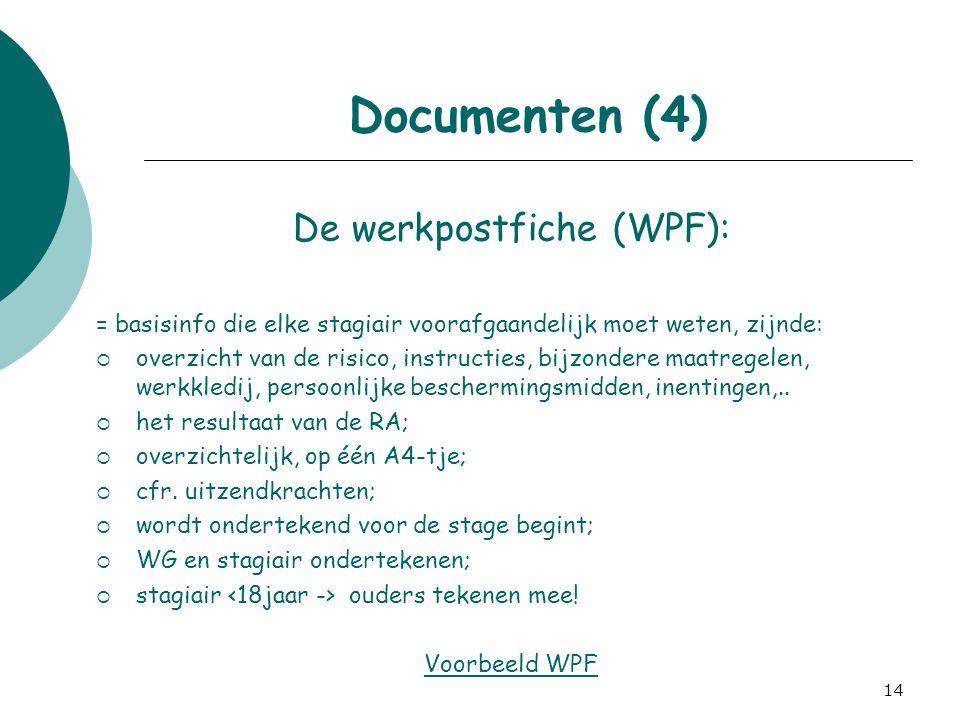 De werkpostfiche (WPF):