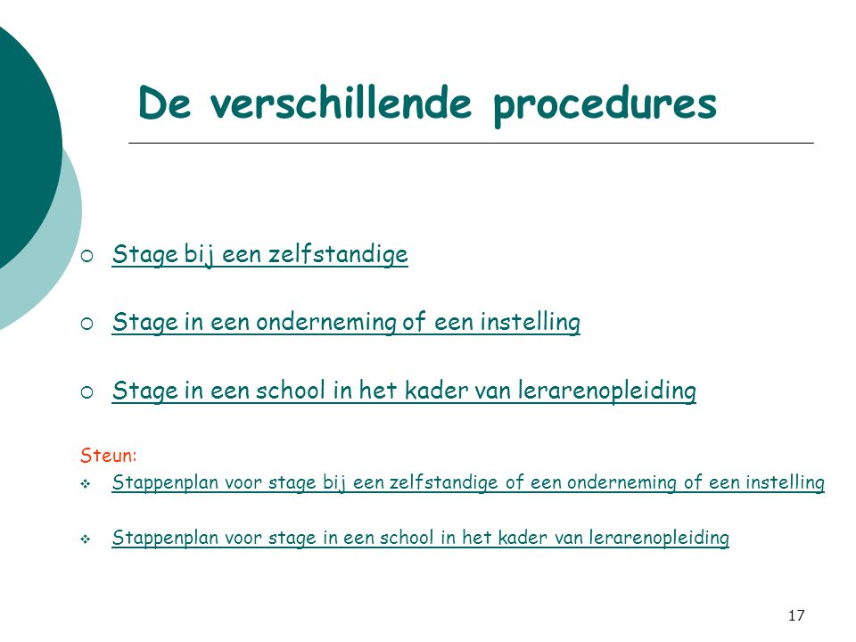 De verschillende procedures