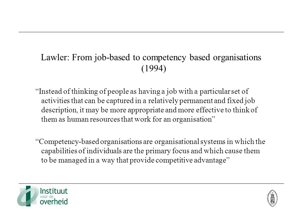 Lawler: From job-based to competency based organisations (1994)