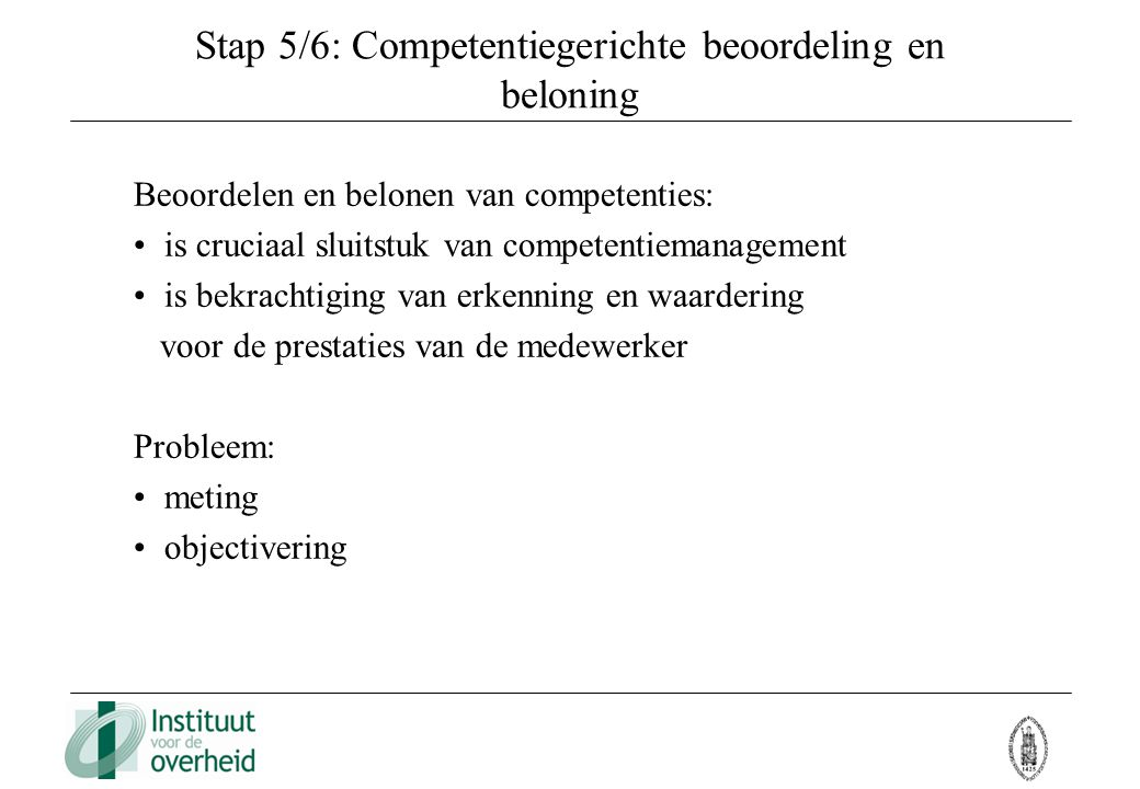 Stap 5/6: Competentiegerichte beoordeling en beloning