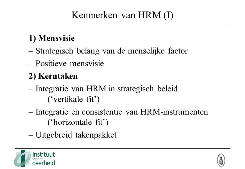 Kenmerken van HRM (I) 1) Mensvisie