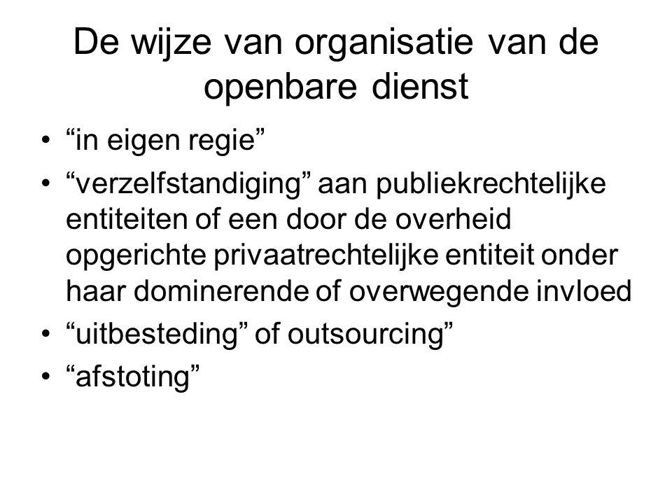 De wijze van organisatie van de openbare dienst