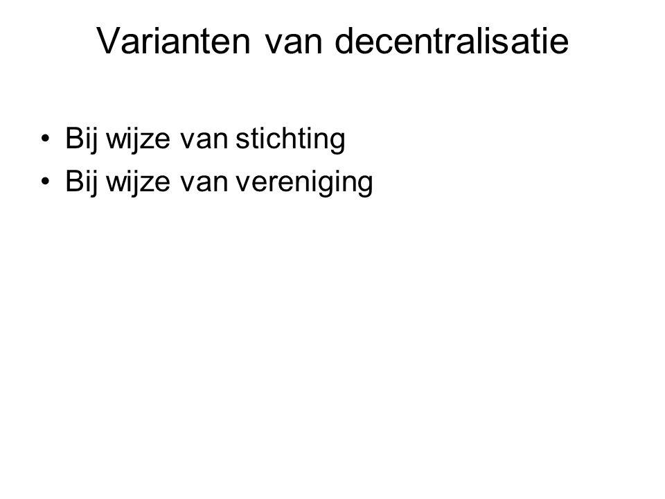 Varianten van decentralisatie