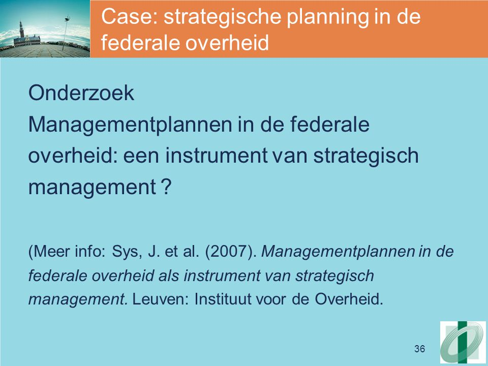 Case: strategische planning in de federale overheid