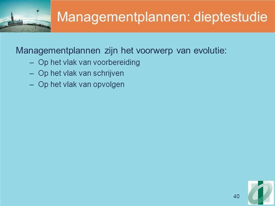 Managementplannen: dieptestudie