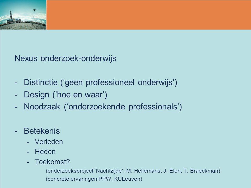 Nexus onderzoek-onderwijs Distinctie ('geen professioneel onderwijs')