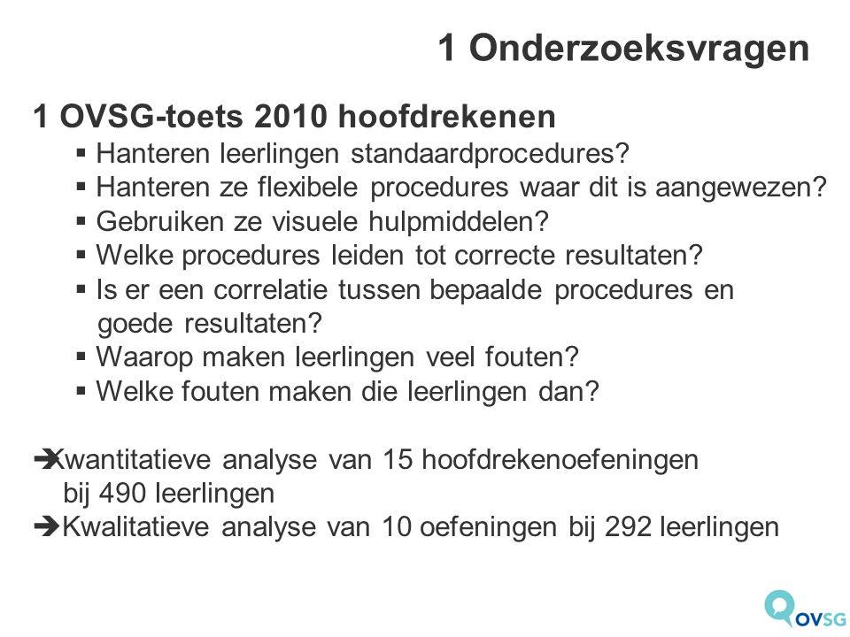 1 Onderzoeksvragen 1 OVSG-toets 2010 hoofdrekenen