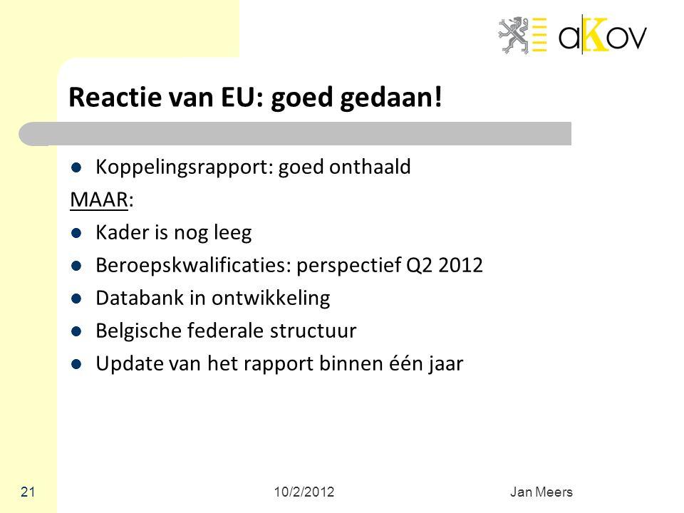 Reactie van EU: goed gedaan!