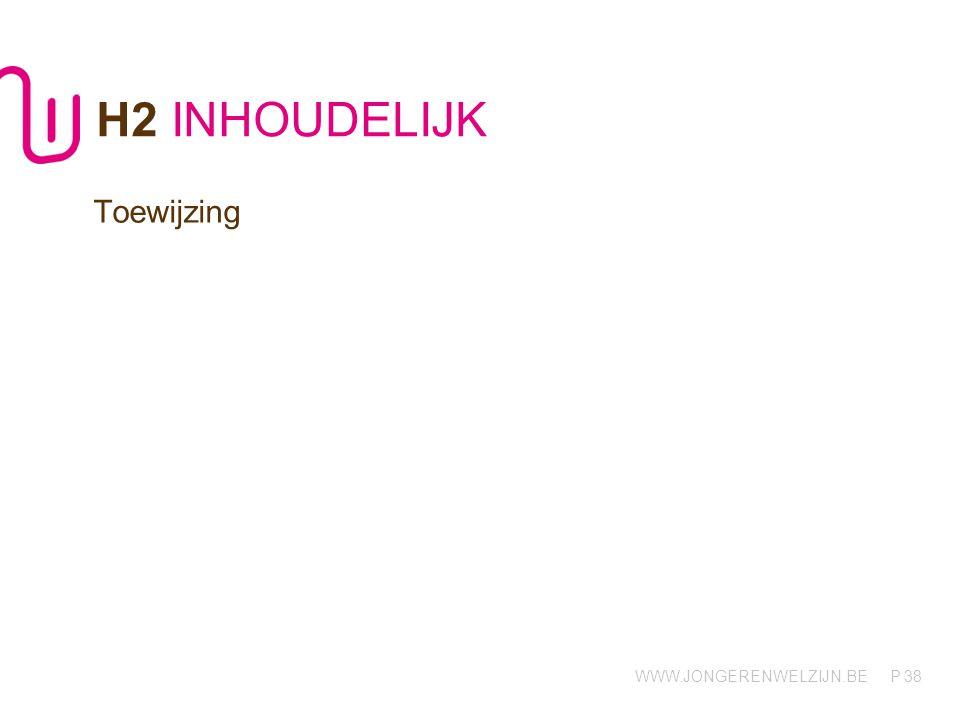 H2 INHOUDELIJK Toewijzing