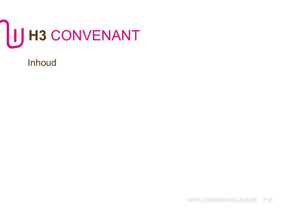H3 CONVENANT Inhoud