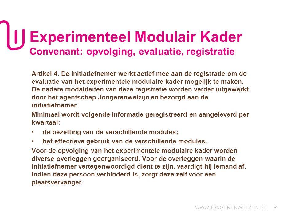Experimenteel Modulair Kader Convenant: opvolging, evaluatie, registratie