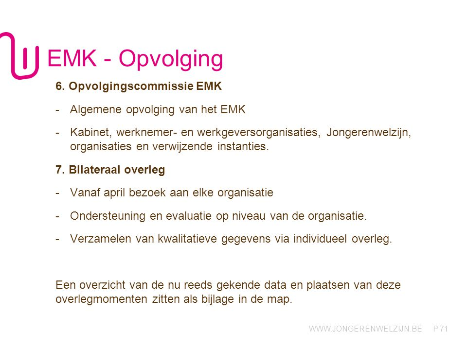 EMK - Opvolging 6. Opvolgingscommissie EMK