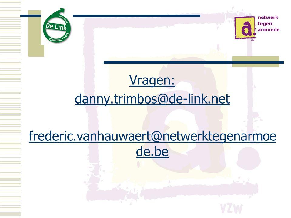 Vragen: danny. trimbos@de-link. net frederic