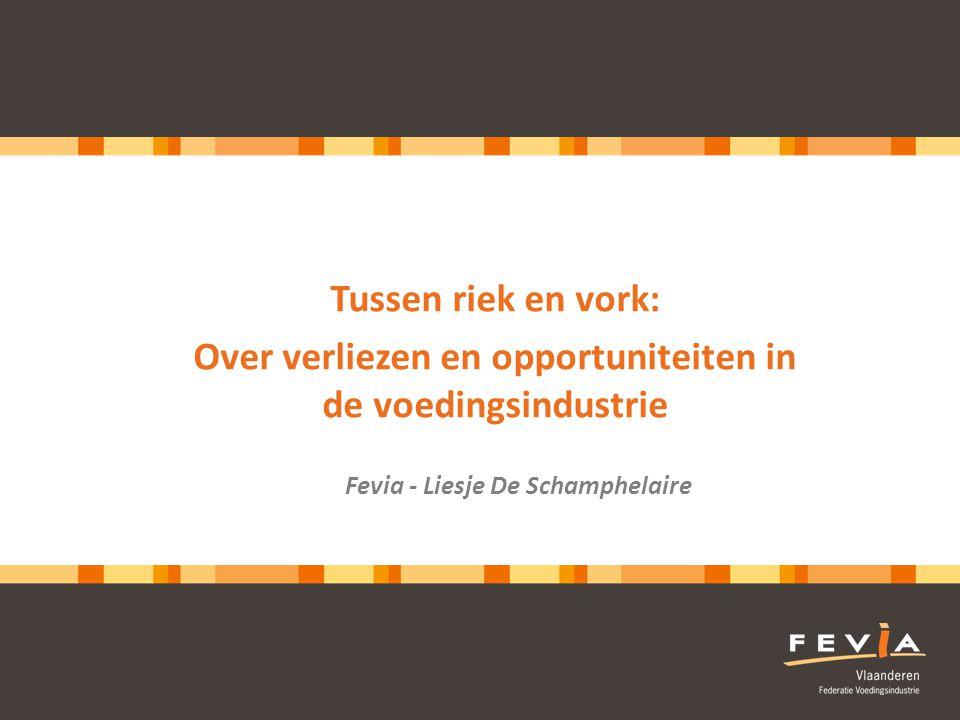 Over verliezen en opportuniteiten in de voedingsindustrie
