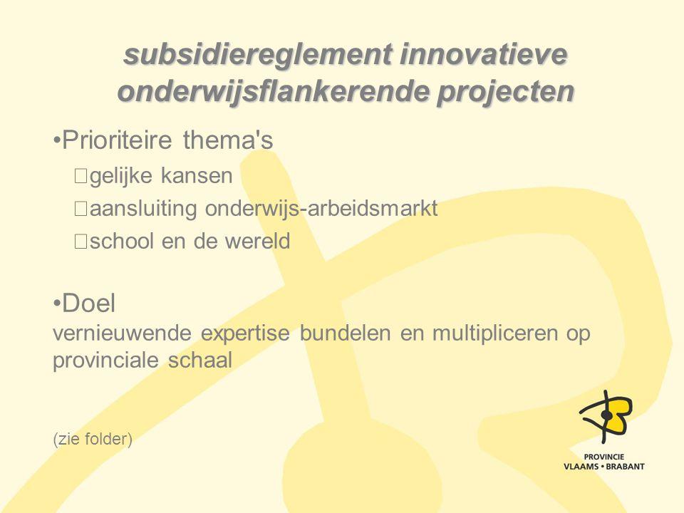 subsidiereglement innovatieve onderwijsflankerende projecten