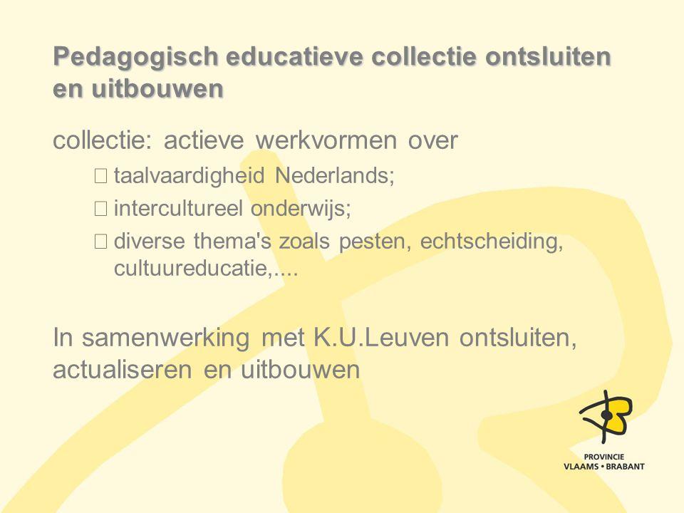 Pedagogisch educatieve collectie ontsluiten en uitbouwen