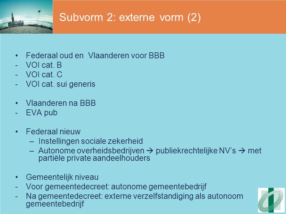 Subvorm 2: externe vorm (2)