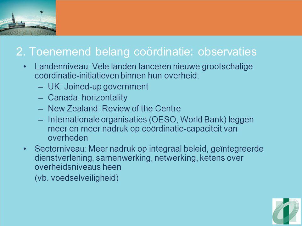 2. Toenemend belang coördinatie: observaties