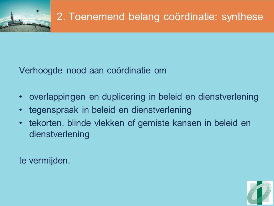 2. Toenemend belang coördinatie: synthese
