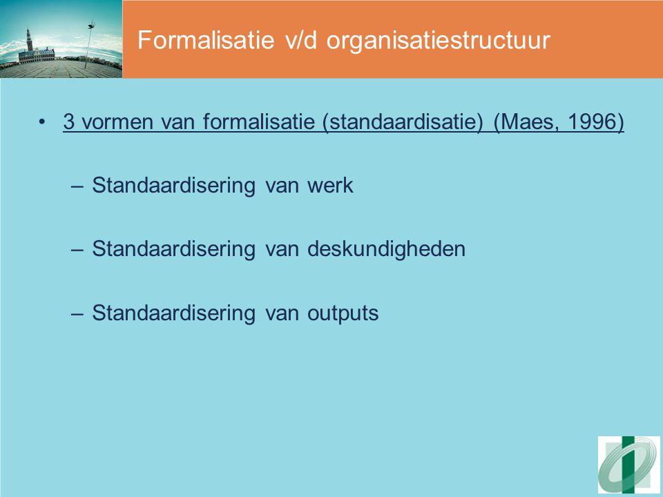 Formalisatie v/d organisatiestructuur