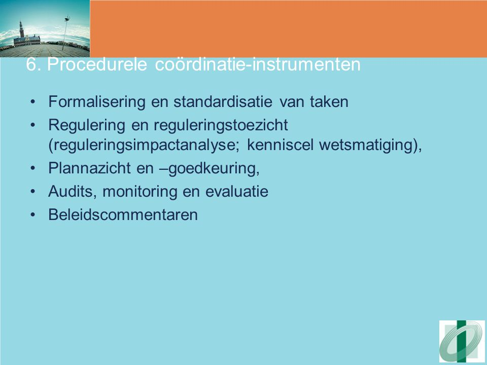 6. Procedurele coördinatie-instrumenten