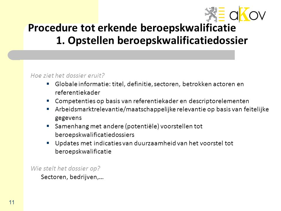 Procedure tot erkende beroepskwalificatie. 1