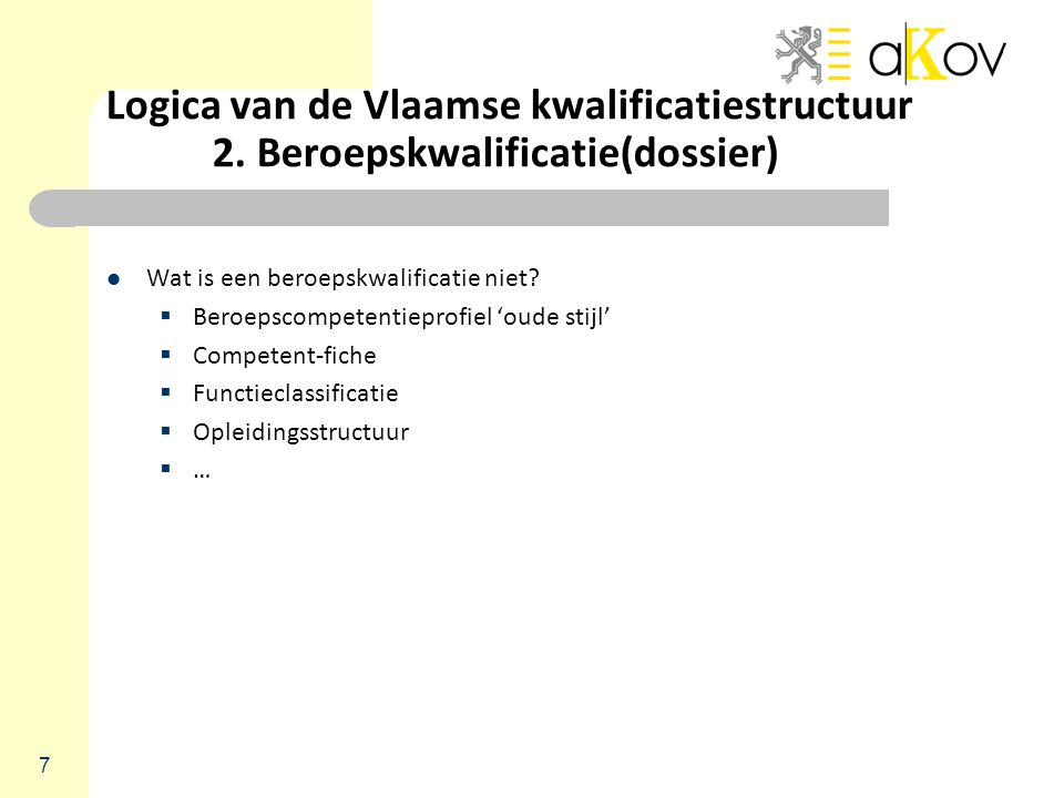 Logica van de Vlaamse kwalificatiestructuur. 2