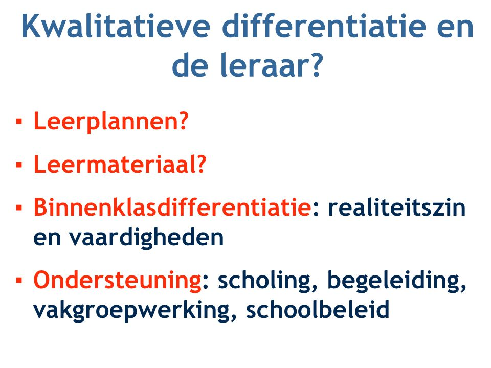 Kwalitatieve differentiatie en de leraar