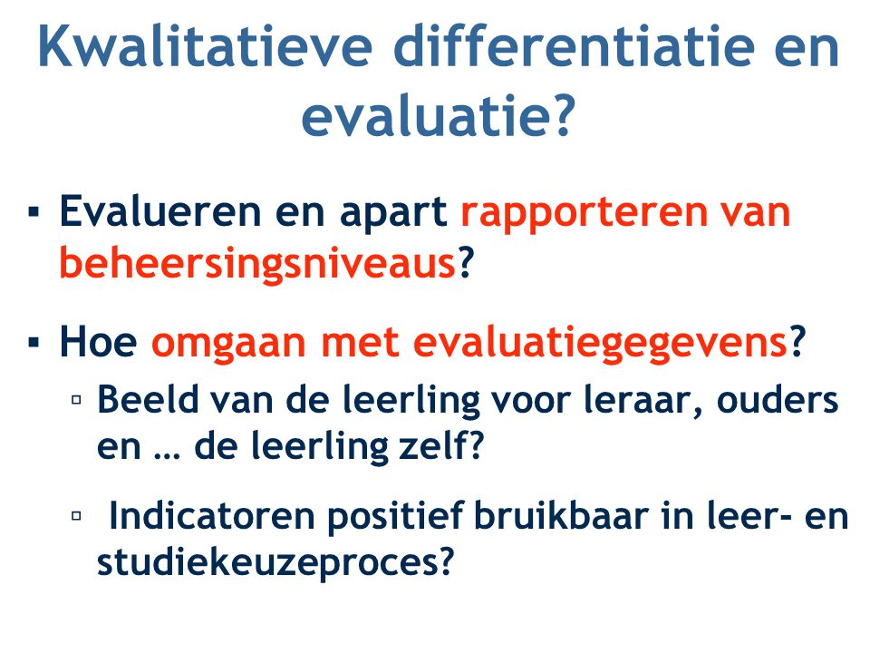 Kwalitatieve differentiatie en evaluatie