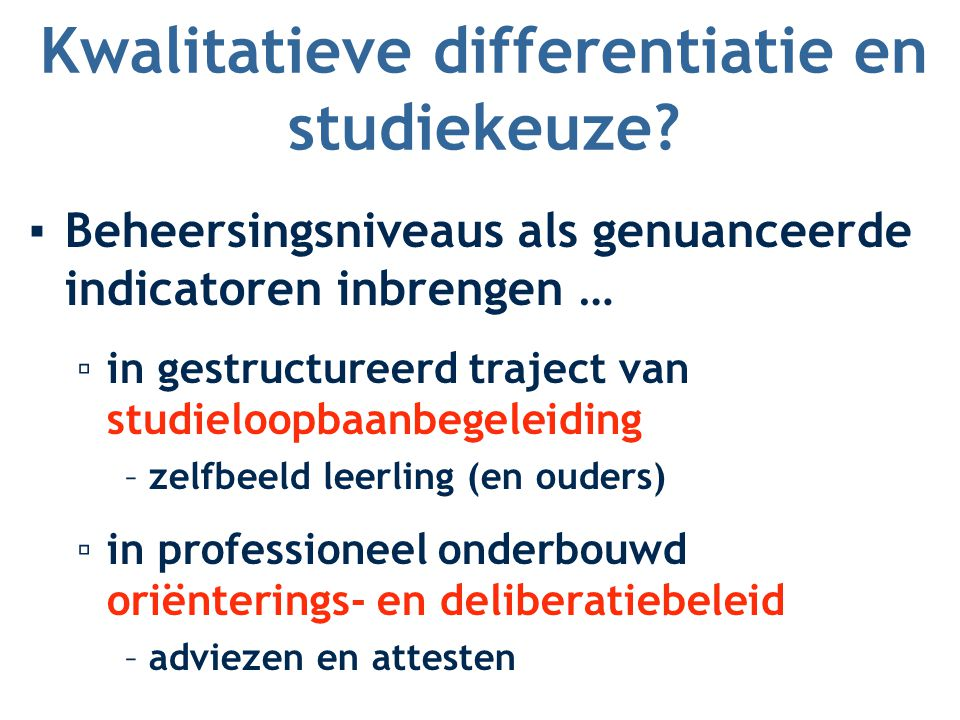 Kwalitatieve differentiatie en studiekeuze