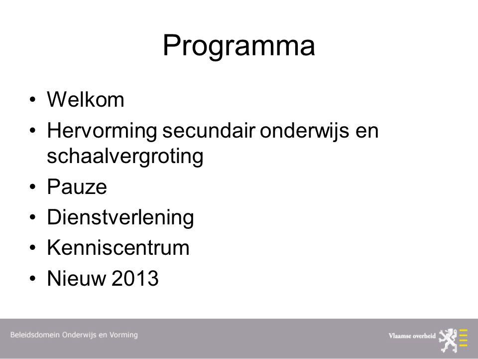 Programma Welkom Hervorming secundair onderwijs en schaalvergroting