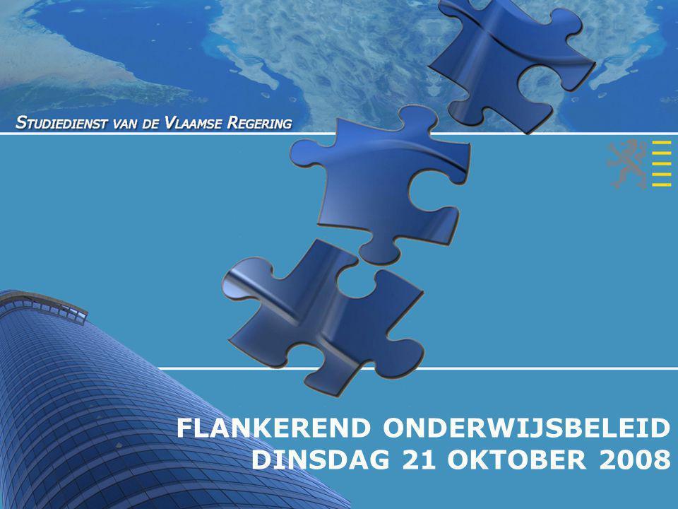 FLANKEREND ONDERWIJSBELEID DINSDAG 21 OKTOBER 2008