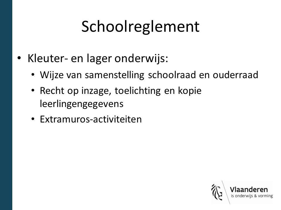Schoolreglement Kleuter- en lager onderwijs: