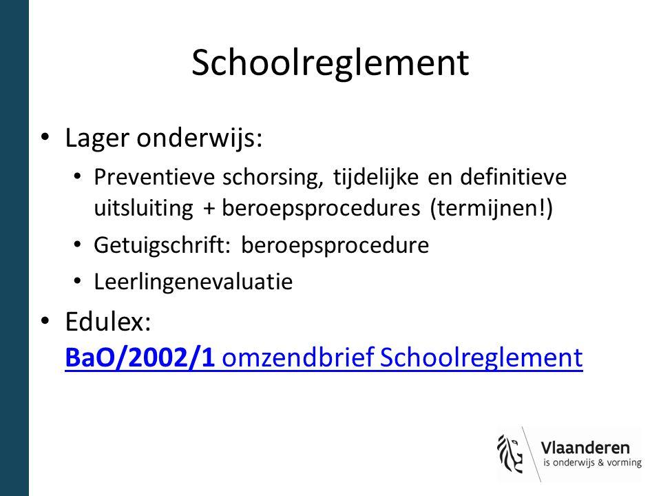 Schoolreglement Lager onderwijs: