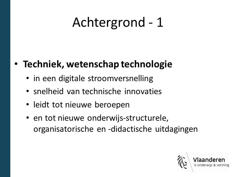 Achtergrond - 1 Techniek, wetenschap technologie