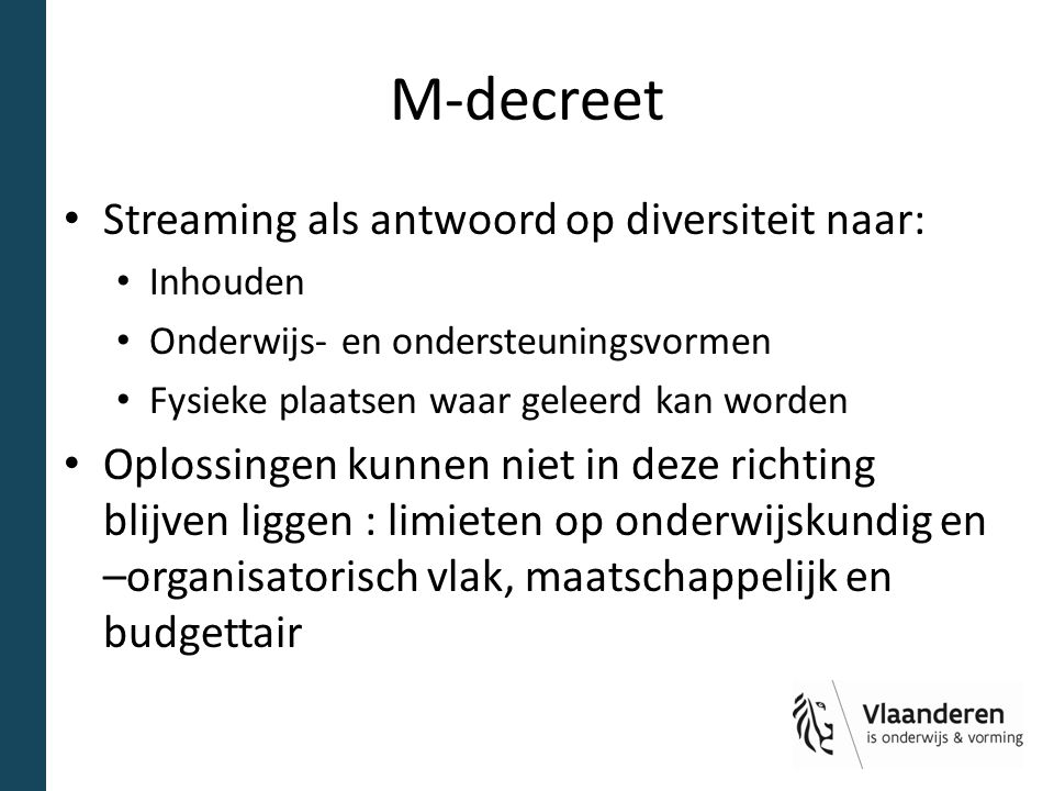 M-decreet Streaming als antwoord op diversiteit naar: