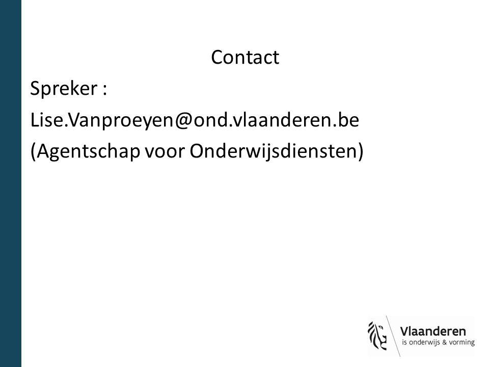 Contact Spreker : Lise. Vanproeyen@ond. vlaanderen