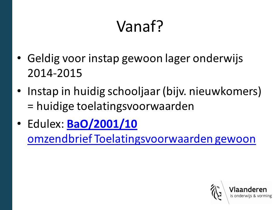 Vanaf Geldig voor instap gewoon lager onderwijs 2014-2015