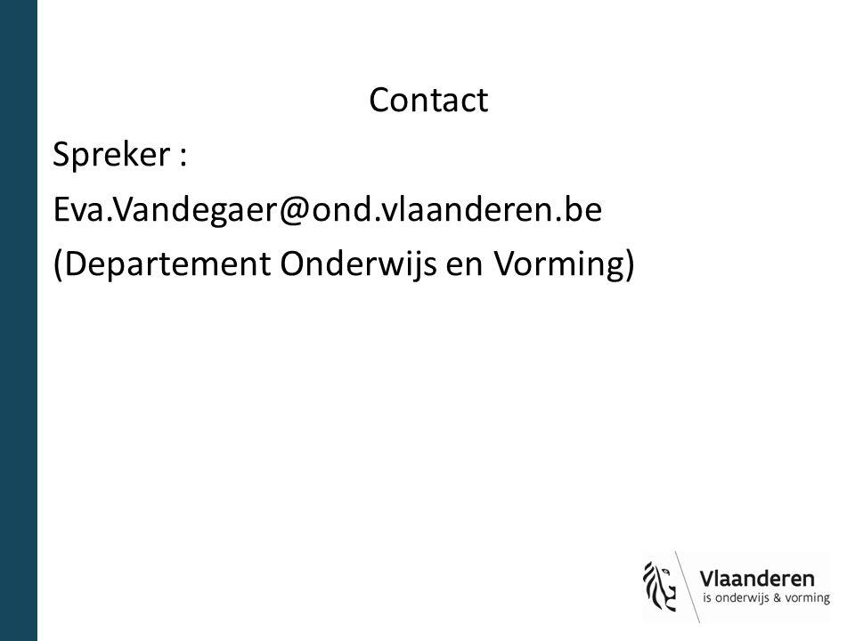 Contact Spreker : Eva. Vandegaer@ond. vlaanderen